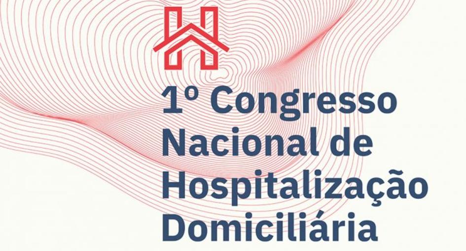 1.º Congresso Nacional de Hospitalização Domiciliária