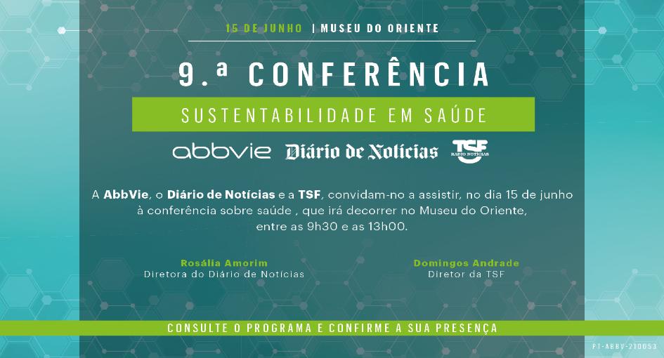 9ª Conferência AbbVie | DN | TSF | Sustentabilidade em saúde - É tempo de olhar em frente
