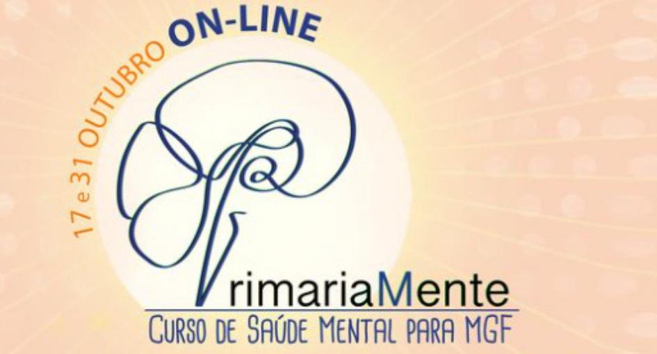 PrimariaMente - Curso de Saúde Mental para Medicina Geral e Familiar