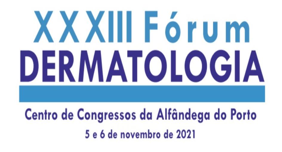 XXXIII Fórum de Dermatologia do CHUP