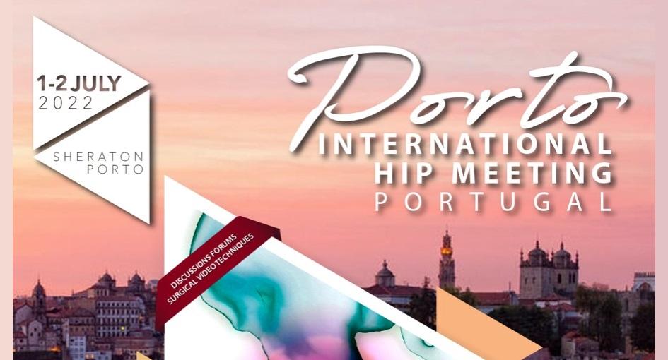 Porto International Hip Meeting 2022
