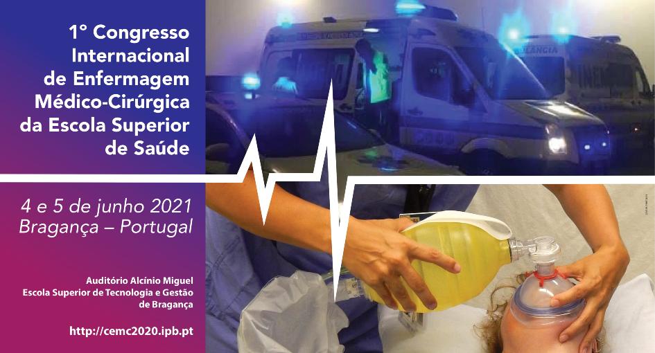 1.º Congresso Internacional de Enfermagem Médico-Cirúrgica da Escola Superior de Saúde