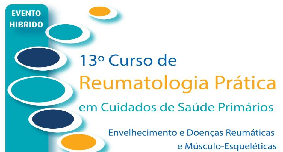 13º Curso de reumatologia prática em cuidados de saúde primários