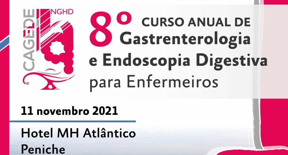 8.º Curso Anual de Gastrenterologia e Endoscopia Digestiva para Enfermeiros (CAGEDE)