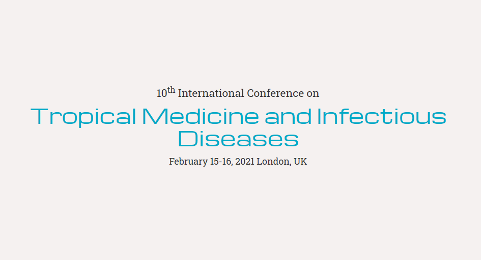 10th International Conference on Tropical Medicine and Infectious Diseases