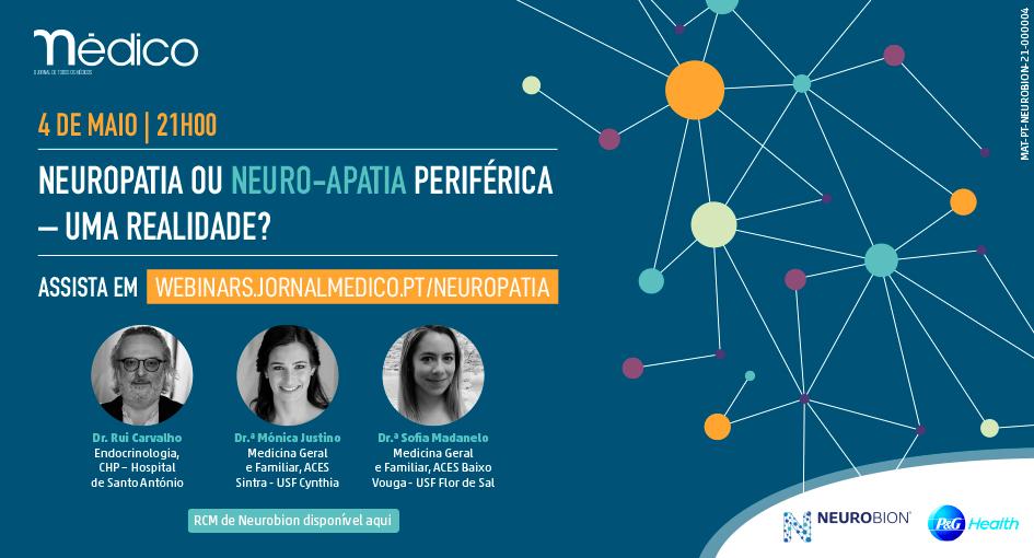 Webinar Neuropatia ou neuro-apatia periférica - uma realidade?