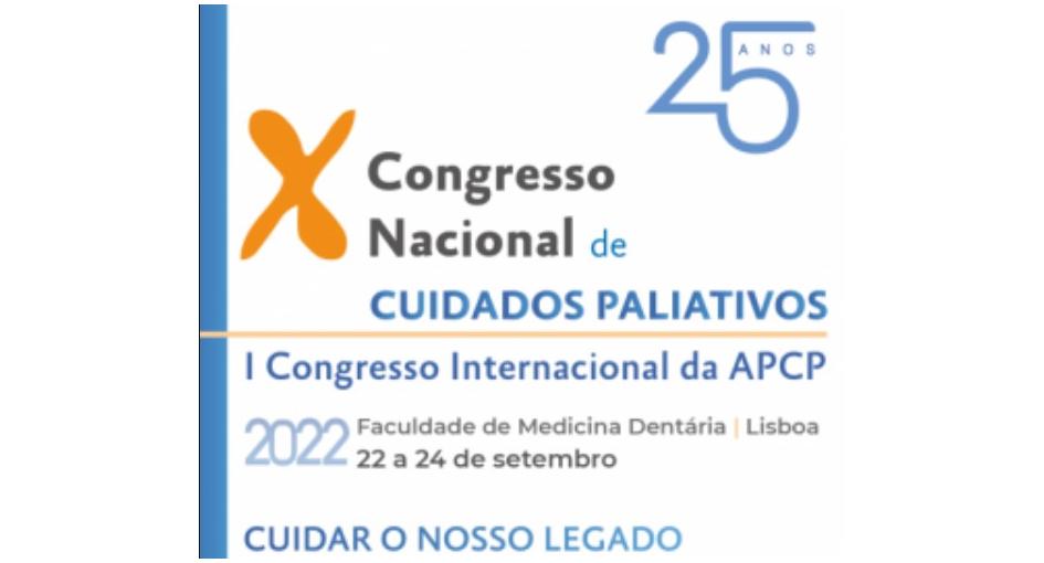 X Congresso Nacional de Cuidados Paliativos   I Congresso Internacional da APCP