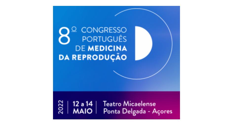 8.º Congresso Português da Sociedade Portuguesa de Medicina da Reprodução
