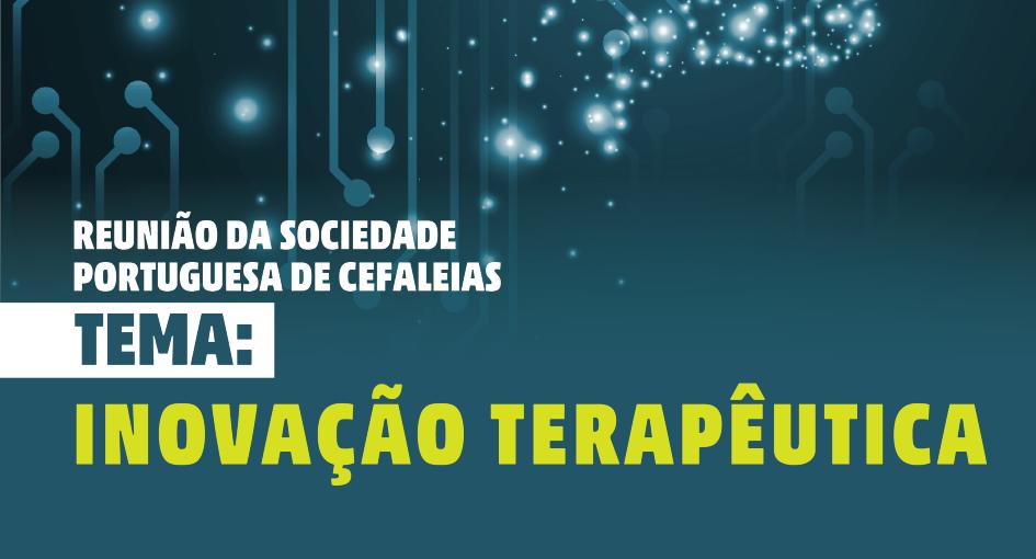 Reunião da Sociedade Portuguesa de Cefaleias