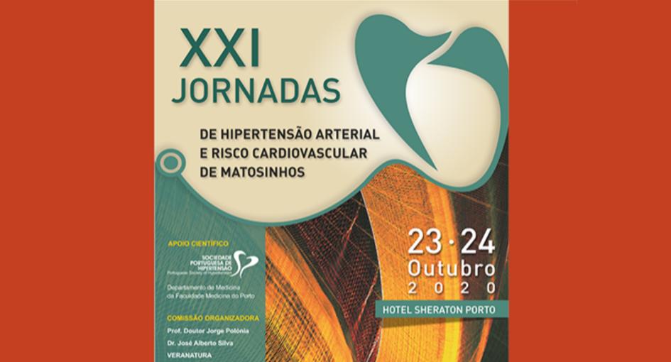 XXI Jornadas de Hipertensão Arterial e Risco Cardiovascular de Matosinhos